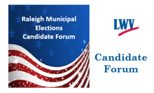 League of Women Voters of Wake County -  Raleigh Candidate Forum @ Avent Ferry United Methodist Church | Raleigh | North Carolina | United States