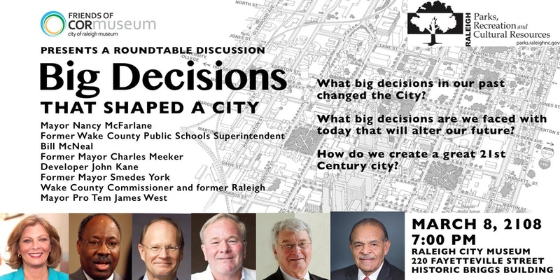Roundtable Discussion: Big Decisions That Shaped a City