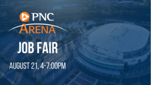 PNC Arena Part-Time Job Fair @ PNC Arena | Raleigh | North Carolina | United States